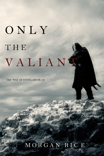 Only the Valiant (The Way of SteelBook 2)