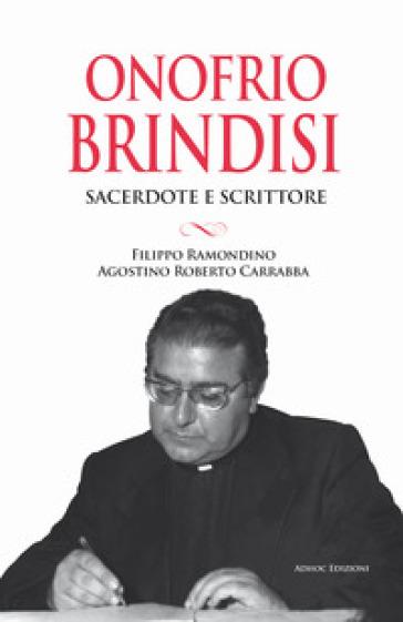 Onofrio Brindisi. Sacerdote e scrittore - F. Ramondino   Kritjur.org