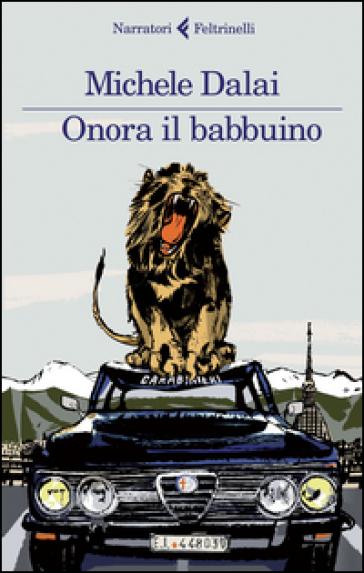 Onora il babbuino - Michele Dalai | Kritjur.org