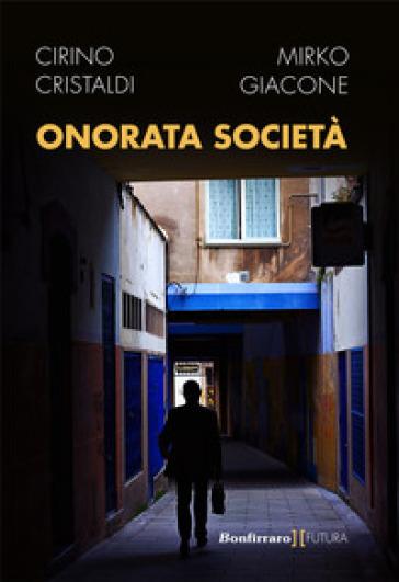 Onorata società - Cirino Cristaldi |