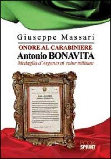 Onore al carabiniere Antonio Bonavita - Giuseppe Massari  