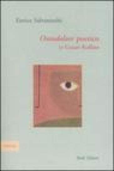 Ontodolore poetico in Cesare Ruffato - Enrica Salvaneschi  