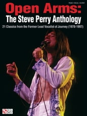 Open Arms: The Steve Perry Anthology (Songbook)