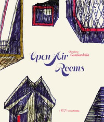 Open air rooms. The architecture of the Mediterranean from Malaparte to the contemporary world - Cherubino Gambardella | Thecosgala.com