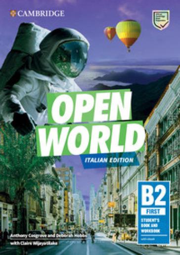 Open world. First B2. Student's book and Workbook. Italian edition. Per le Scuole superiori. Con e-book - Anthony Cosgrove |