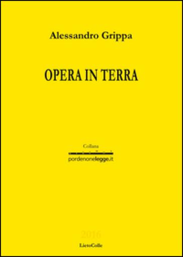 Opera in terra - Alessandro Grippa |