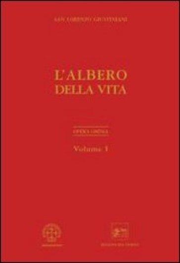 Opera ominia. 1.L'albero della vita - Giustiniani Lorenzo (san) |