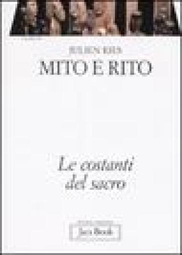Opera omnia. 4.Mito e rito. Le costanti del sacro - Julien Ries  