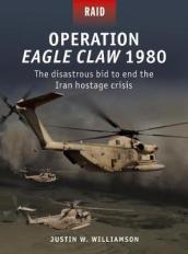 Operation Eagle Claw 1980