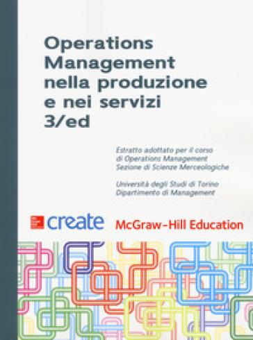 Operations management nella produzione e nei servizi. Università degli Studi di Torino