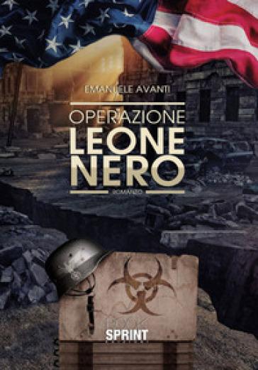 Operazione Leone Nero - Emanuele Avanti   Thecosgala.com