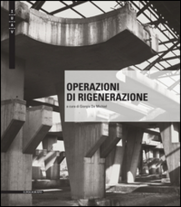 Operazioni di rigenerazione - G. De Michiel |