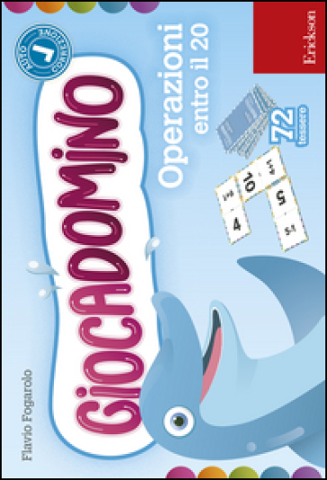 Operazioni entro il 20. Giocadomino - Flavio Fogarolo |