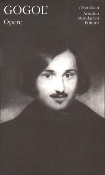 Opere. 1. - Nikolaj Vasil'evic Gogol' | Jonathanterrington.com
