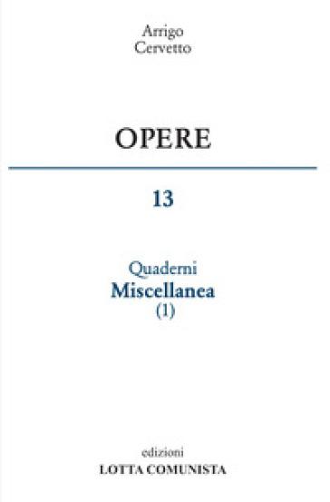 Opere. 13: Quaderni miscellanea - Arrigo Cervetto | Jonathanterrington.com