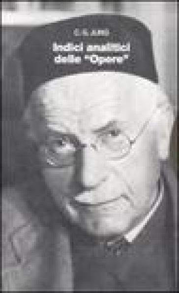 Opere. 19/2: Indici analitici - Carl Gustav Jung  