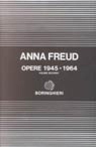 Opere. 2.1945-1964 - Anna Freud   Rochesterscifianimecon.com
