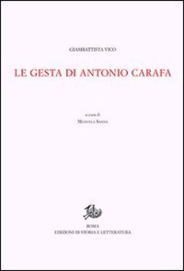 Opere di Giambattista Vico. 2.Le gesta di Antonio Carafa - Giambattista Vico |