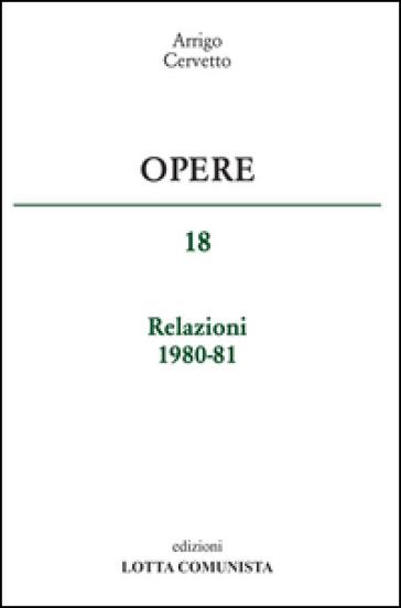 Opere. Relazioni 1980-81. 18. - Arrigo Cervetto | Kritjur.org
