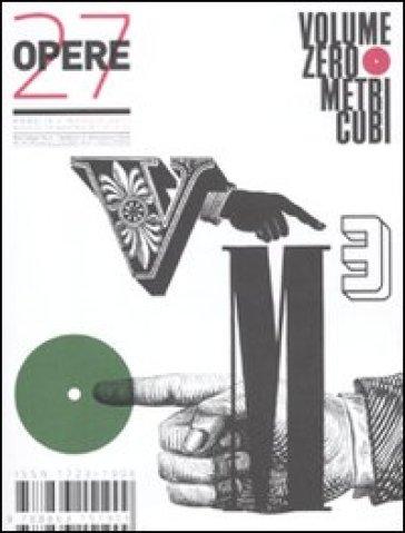 Opere. Rivista toscana di architettura. Vol. 27 - Guido Incerti |