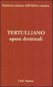 Opere dottrinali. vol. 3/2 a