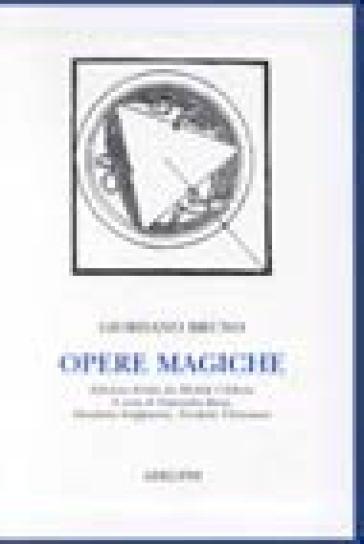 Opere magiche - Giordano Bruno | Thecosgala.com