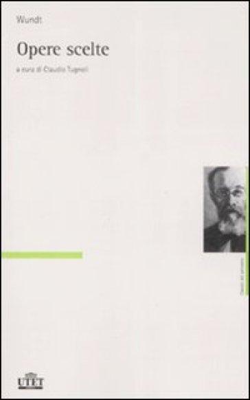 Opere scelte - Wilhelm Wundt pdf epub