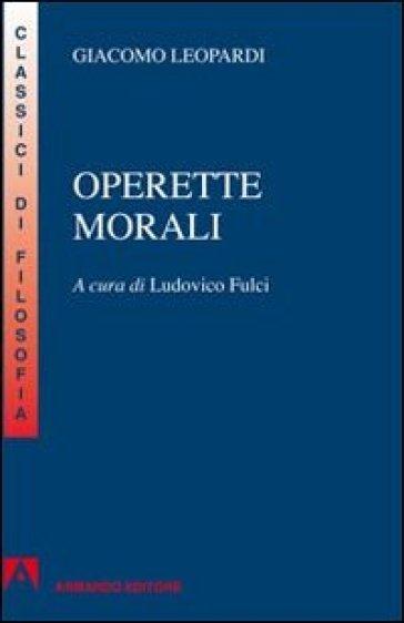 Operette morali. Per la Scuola superiore - Giacomo Leopardi | Kritjur.org