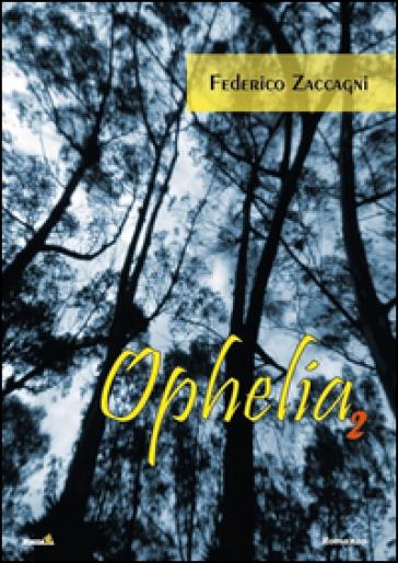 Ophelia. 2. - Federico Zaccagni | Kritjur.org