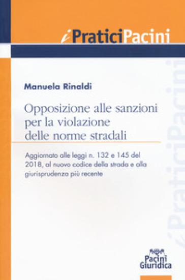 Opposizione alle sanzioni per la violazione delle norme stradali - Manuela Rinaldi |