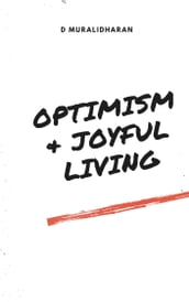 Optimism and Joyful Living