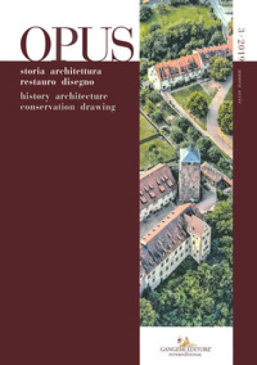 Opus. Quaderno di storia architettura restauro disegno. Ediz. italiana e inglese (2019). 3. - C. Varagnoli | Rochesterscifianimecon.com