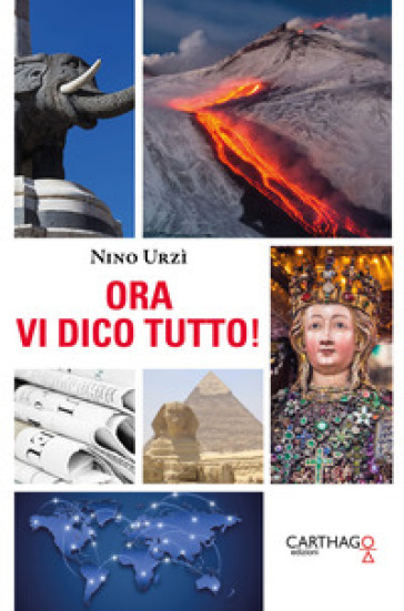 Ora vi dico tutto! - Nino Urzì | Kritjur.org