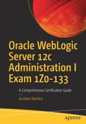 Oracle WebLogic Server 12c Administration I Exam 1Z0-133