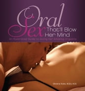 Oral Sex That ll Blow Her Mind