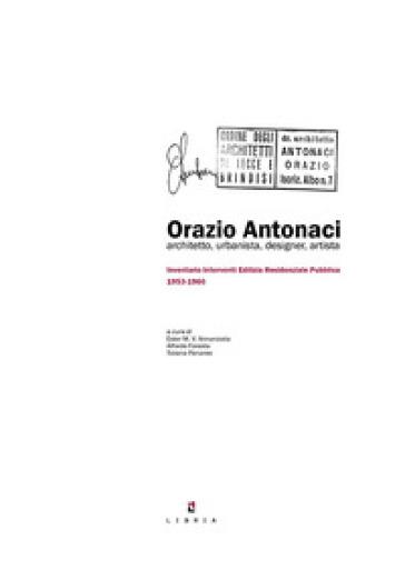 Orazio Antonacci architetto, urbanista, designer, artista. Inventario interventi edilizia residenziale pubblica 1953-1966 -  pdf epub