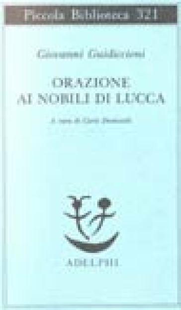 Orazione ai nobili di Lucca - Giovanni Guidiccioni |