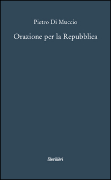 Orazione per la Repubblica - Pietro Di Muccio   Kritjur.org