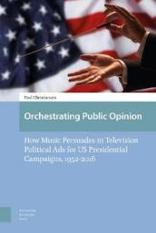 Orchestrating Public Opinion