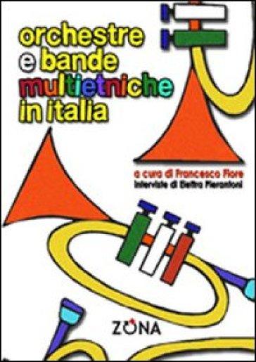 Orchestre e bande multietniche in Italia - F. Fiore   Rochesterscifianimecon.com