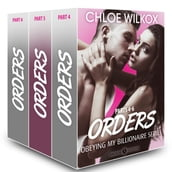 Orders (Obeying my Billionaire collection, parts 4-6)