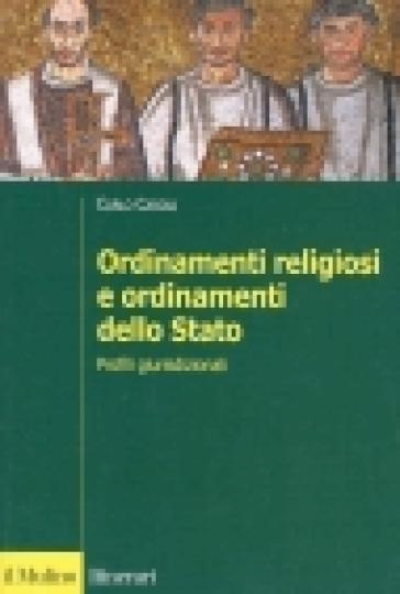 Ordinamenti religiosi e ordinamento dello Stato. Profili giurisdizionali - Carlo Cardia | Rochesterscifianimecon.com