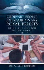 Ordinary People Extraordinary Royal Priests