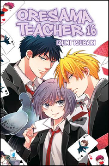 Oresama teacher. 16. - Izumi Tsubaki |