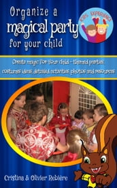 Organize a magical party for your child