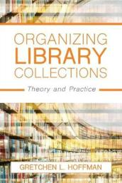 Organizing Library Collections