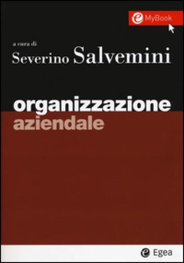 Organizzazione aziendale - Severino Salvemini |