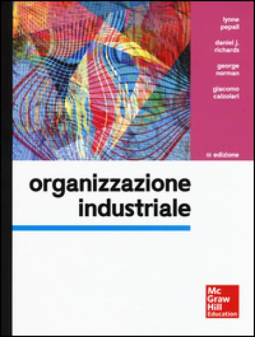 Organizzazione industriale - Lynne Pepall | Thecosgala.com