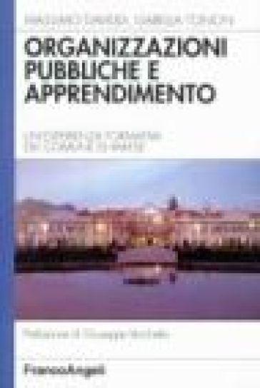 Organizzazioni pubbliche e apprendimento. Un'esperienza formativa del Comune di Varese - Massimo Daviddi | Jonathanterrington.com