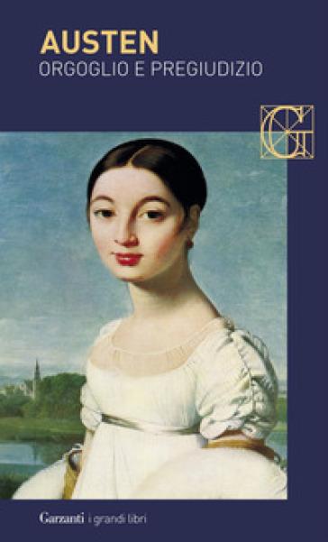 Orgoglio e pregiudizio - Jane Austen |